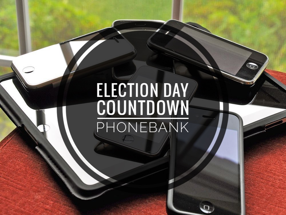 Election Day Countdown Phonebank