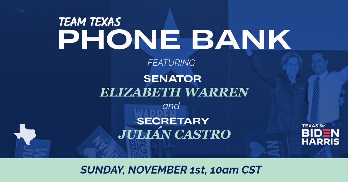 Texas GOTV Phonebank ft. Senator Elizabeth Warren and Secretary Julián Castro · Texas Democratic Party - Organizing