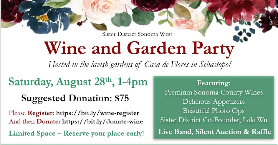 Wine and Garden Party organized by Sister District Sonoma West County