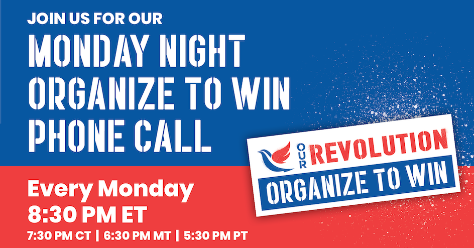 Our Revolution Monday Night National Meeting @ Online