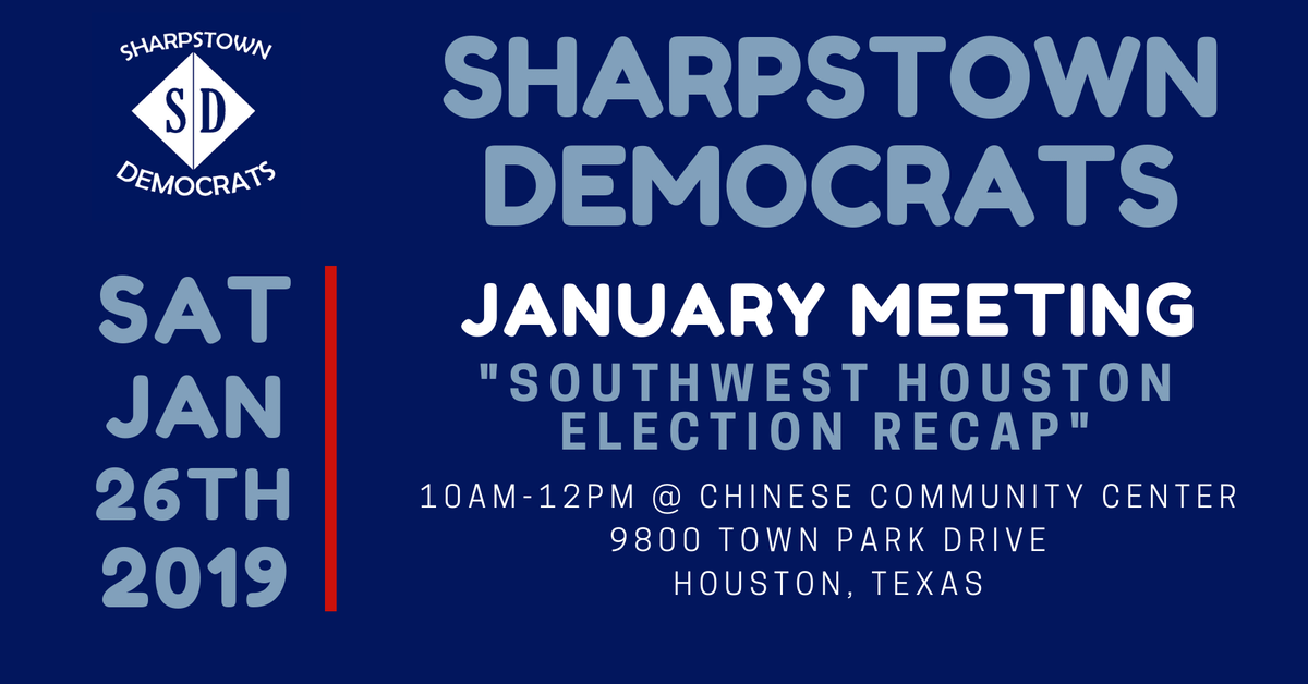 Sharpstown Democrats January Meeting Texas Democratic Party