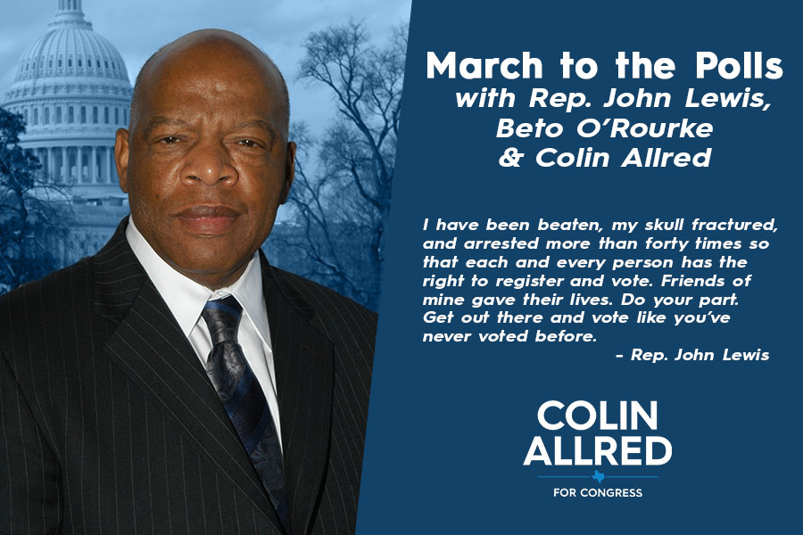 March to the Polls with Colin Allred, John Lewis , and Beto O'Rourke