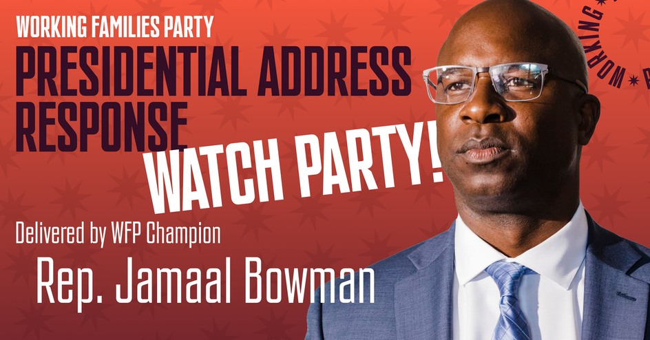 Jamaal Bowman Presidential Address Watch Party @ Online