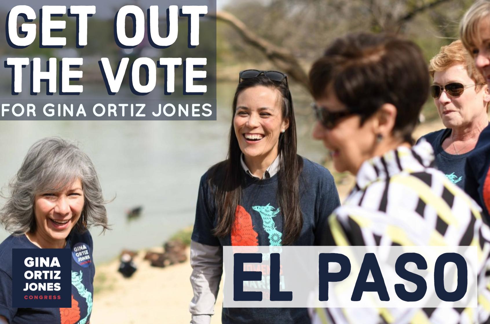 El Paso GOTV Canvass for Gina Ortiz Jones