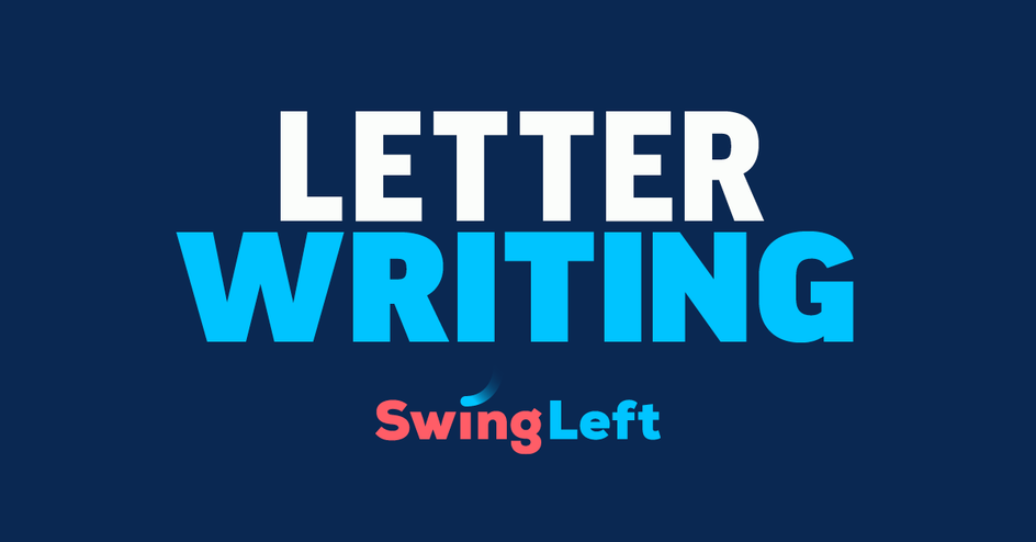 Write Letters to Voters with Swing Left! organized by Swing Left